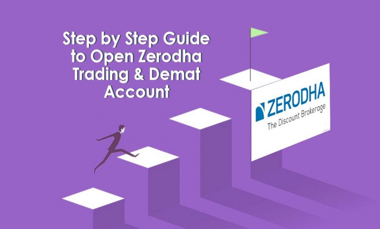 Step by Step Guide to Open Zerodha Trading & Demat account